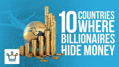 the 10 countries where billionaires hide their money