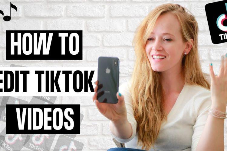 how to edit tiktok video 2021